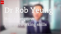 Dr Rob Yeung: Networking tips for everybody