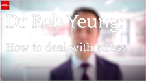 Dr Rob Yeung: How to deal with stress