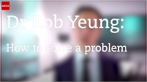 Dr Rob Yeung: problem solving
