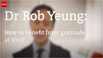 Dr Rob Yeung: The benefits of experiencing gratitude