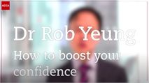 Dr Rob Yeung: How to boost your confidence
